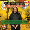 Most Wanted/Glen Washington