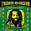 Sings Jamaican Classics (Deluxe Edition)/Freddie McGregor