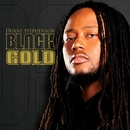 Black Gold/Duane Stephenson