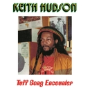 Tuff Gong Encounter/Keith Hudson