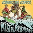 Crucial Cuts/Mystic Revealers