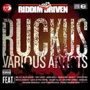 Riddim Driven: Ruckus/Riddim Driven: Ruckus