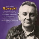 "Górecki: Already It Is Dusk & ""Lerchenmusik""/Kronos Quartet, London Sinfonietta Soloists"