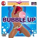 Riddim Driven: Bubble Up/Riddim Driven: Bubble Up
