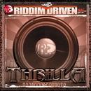 Riddim Driven: Thrilla/Riddim Driven: Thrilla
