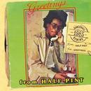 Greetings/Half Pint