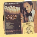 The Butler Did It/Harold Butler