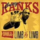 Reggae Anthology: Cutty Ranks - Limb By Limb/Cutty Ranks