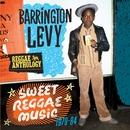 Reggae Anthology: Sweet Reggae Music (1979-84)/Barrington Levy