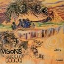 Visions Of Dennis Brown/Dennis Brown