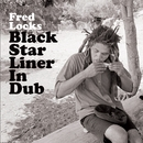 Black Star Liner In Dub/Fred Locks
