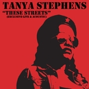 These Streets (Live Acoustic)/Tanya Stephens