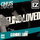 Feeling Loved/Chus Garcia / Ernesto Zapata