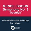 Mendelssohn: Symphony No.3 'Scottish'/Kurt Masur