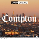 Cold Chilling - Compton/Cold Chilling Collective