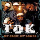 My Crew, My Dawgs/T.O.K