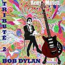 Tribute to Bob Dylan/Rémy Marietti