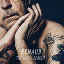 Toujours debout/Renaud