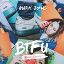 BTFU (Mommy Issues)/Mark Johns