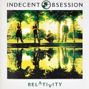 Relativity/Indecent Obsession