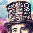 El fondo de la chistera/Rodrigo Mercado
