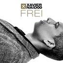 Frei/Xavier Naidoo