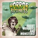 About Murders and Monsters!/Horror Business