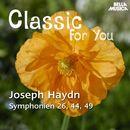 Classic for You: Haydn - Symphonies No. 26, 44 und 49/Orchestra Filarmonica Italiana