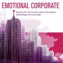Emotional Corporate - Themes for the Human Side of Business, Technology and Success/Tim Holmqvist