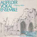 Unbekannte Chormusik der Romantik und des Spätbarock/Alsfelder Vokalenensemble, Wolfgang Helbich