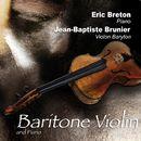 Baritone Violin and Piano/Jean-Baptiste Brunier