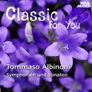 Classic for You: Albinoni - Symphonien und Sonaten/Orchestra Filarmonica Italiana