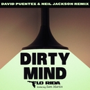 Dirty Mind (feat. Sam Martin) [David Puentez & Neil Jackson Remix]/Flo Rida