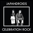 Celebration Rock/Japandroids