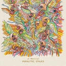 Paralytic Stalks/of Montreal
