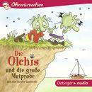 Ohrwürmchen: Die Olchis und die große Mutprobe und eine weitere Geschichte/Erhard Dietl