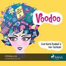 Voodoo - Das magische Buch 3 (Ungekürzt)/Anne-Marie Donslund