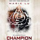 Champion - Legend 3 (uforkortet)/Marie Lu