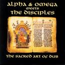 The Sacred Art Of Dub/Alpha & Omega