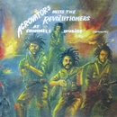 Aggrovators Meets The Revolutioners at Channel 1 Studios (Instrumental)/The Revolutioners