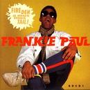 Fire Deh A Mus Mus Tail/Frankie Paul