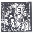 Dub Plate Selection 1/Alpha & Omega