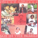 Jah In The Family/Nitty Gritty