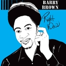 Right Now/Barry Brown