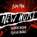 Flash Bang/Senor Roar
