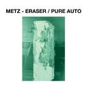 Eraser/METZ