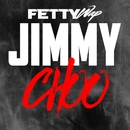 Jimmy Choo/Fetty Wap