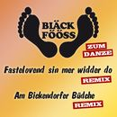 Bläck Fööss (Remix zum danze)/Bläck Fööss