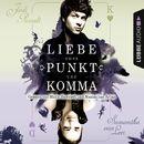 Liebe ohne Punkt und Komma, Teil 2/Jodi Picoult, Samantha van Leer