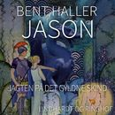 Jason: Jagten på det gyldne skind (uforkortet)/Bent Haller
